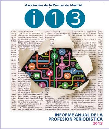 Informe de la profesión periodística 2013 APM